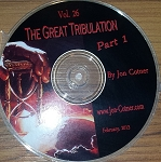 Vol. 26 - The Great Tribulation - Part 1