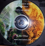 Vol. 7 - LIES DON'T SAVE SOULS - The Truth  About Heaven  And Hell