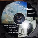 Vol. 8 - Angels, Ghosts or Time Travelers From Other Dimensions