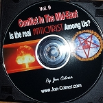 Vol. 9 - Conflict In The Mideast - Is The Real  Antichrist  Among Us?