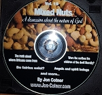 Vol. 15 - Mixed Nuts -  A discussion about the nature of God & more
