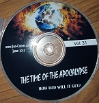 Vol. 31 - The Time Of The Apocalypse - How Bad Will It Get?