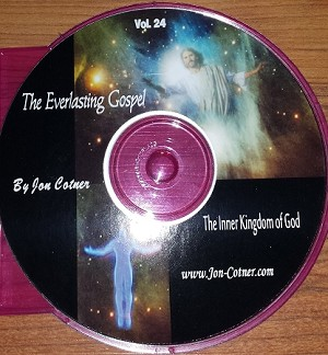 Vol. 24 - The Everlasting Gospel - The Inner Kingdom of God