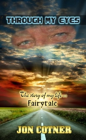 Through My Eyes - The Story Of My Life - FAIRYTALE - (paperback ONLY)